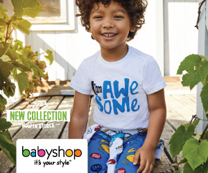 NEW COLLECTION NOW IN STORES | babyshop It's your style TM
