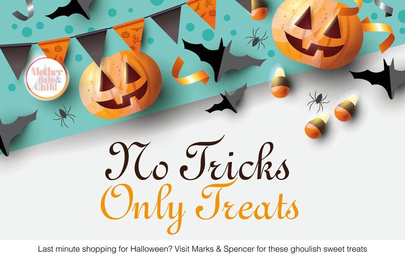 No Tricks, Only Treats