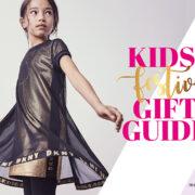Festive Gift Guide – For Kids