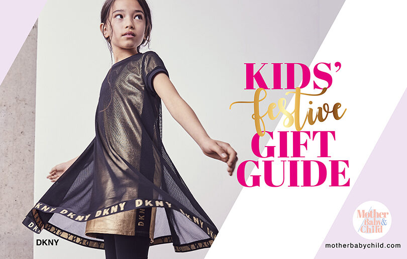 Festive Gift Guide – For Kids