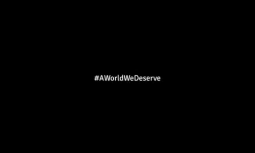 #AWorldWeDeserve